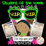 V.I.P. {Very Important Student of the Week Program}