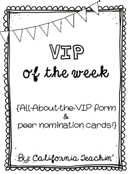 VIP of the Week {All-About-VIP poster, peer nomination car