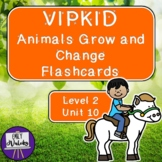VIPKID Animals Grow and Change Flashcards (Level 2, Unit 10)