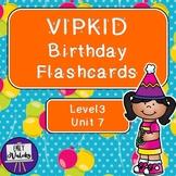 VIPKID Birthday Flashcards (Level 3, Unit 7)