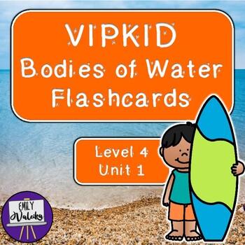 VIPKID Bodies of Water Flashcards (Level 4, Unit 1)