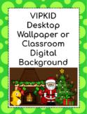 VIPKID - Christmas Desktop Wallpaper or Digital Background