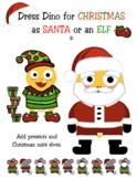 VIPKID - Christmas - Dress Dino as Santa or an Elf - with 4 FREE Bonus Rewards