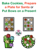 VIPKID - Christmas - Bake Cookies, Make a Plate for Santa, Put Bows on a Gift