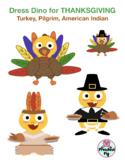 VIPKID Dino Dress Up - Thanksgiving Turkey, Pilgrim, and Native American