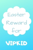 VIPKID Easter Reward