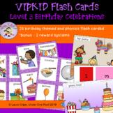 VIPKID Flash Cards: Level 3 - Birthday Celebration Themed