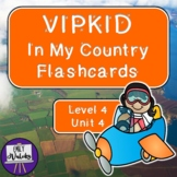 VIPKID In My Country Flashcards (Level 4, Unit 4)