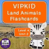 VIPKID Land Animals Flashcards (Level 4, Unit 2)