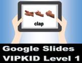 VIPKID Level 1 (Pre-VIP) Unit 1-12 Vocabulary Digital Flash Cards -Google Slides