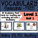 Online ESL Vocabulary Prop Cards Unit 1 - (VIPKID Level 1 - PreVIP) - FREE