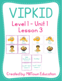 VIPKID Level 1 Unit 1 Lesson 3 Flashcards