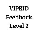 VIPKID Level 2 Feedback