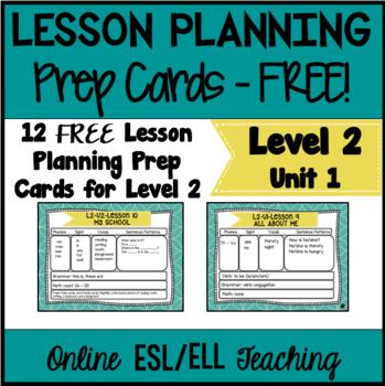 Online Lesson Planning Cards  (VipKid Level 2) Unit 1 - FREEBIE!!!