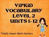 VIPKID Level 2 Units 1-12 vocab cards
