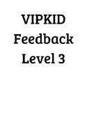 VIPKID Level 3 Feedback