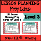 Online ESL Lesson Planning Prep Cards (VipKid Level 3) - U