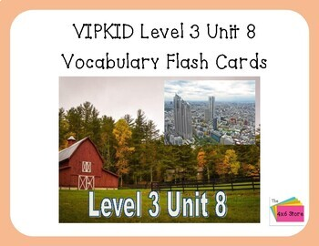 VIPKID Level 3 Unit 8: Life on the Farm, Life in the City Flashcards