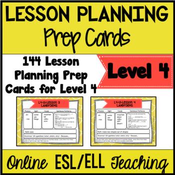 Online ESL Lesson Planning Prep Cards (VipKid Level 4)
