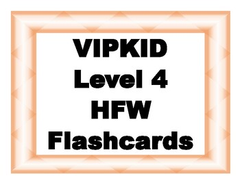 VIPKID Level 4 Sight Word Cards - Print on 4x6 cards
