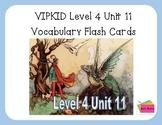 VIPKID Level 4 Unit 11: Fairy Tales and Folk Tales Vocabul