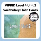 VIPKID Level 4 Unit 2: Land, Aquatic, and Semi-Aquatic Animals