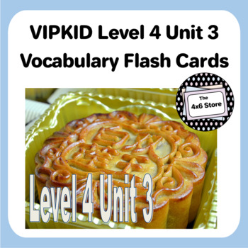 VIPKID Level 4 Unit 3: My Country, My Culture