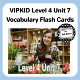 VIPKID Level 4 Unit 7: Work People Do/Needs and Wants Flash Cards
