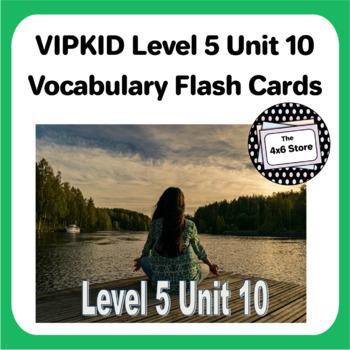 VIPKID Level 5 Unit 10: Describing People, Describing Places