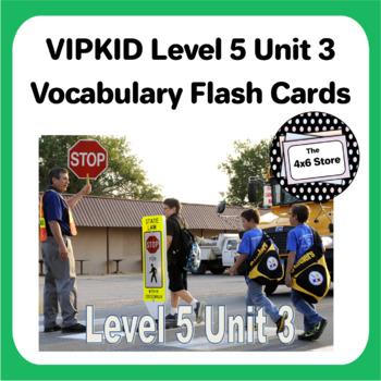 VIPKID Level 5 Unit 3: Making Safe Decisions, Serving People Flashcards