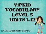 VIPKID Level 5 Units 1-12 vocab cards
