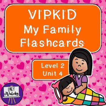 VIPKID My Family Flashcards (Level 2, Unit 4)