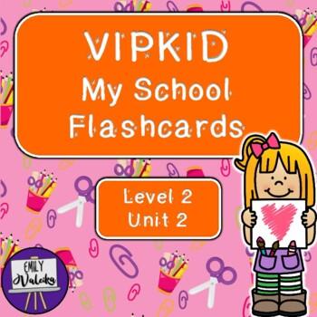 VIPKID My School Flashcards (Level 2, Unit 2)