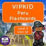 VIPKID Peru Flashcards (Level 3, Unit 12)