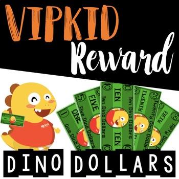 VIPKID Reward Dino Dollars