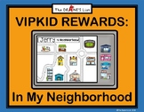 VIPKID Reward System: In My Neighborhood