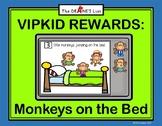 VIPKID Reward System: Monkeys on the Bed