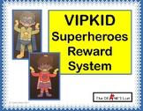 VIPKID Superhero Reward System