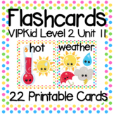 VIPKid Level 2 Unit 11: 28 Printable Flashcards & Props for Teaching ESL Online