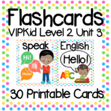 VIPKid Level 2 Unit 3: 30 Printable Flashcards and Props for Teaching ESL Online