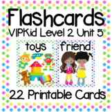 VIPKid Level 2 Unit 5: 28 Printable Flashcards and Props for Teaching ESL Online