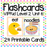 VIPKid Level 2 Unit 6: 30 Printable Flashcards and Props for Teaching ESL Online