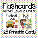 VIPKid Level 2 Unit 9: 33 Printable Flashcards and Props for Teaching ESL Online
