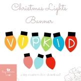 VIPkid Christmas Lights Banner