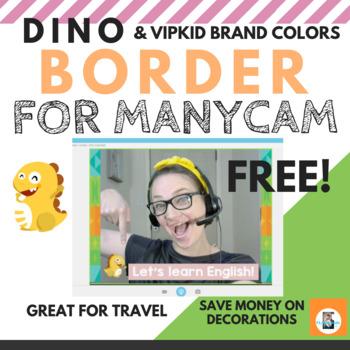 VIPkid Dino MANYCAM BORDER