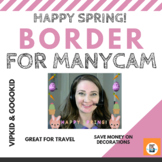VIPkid gogokid | MANYCAM BORDER | SPRING BORDER | BACKGROUND DECORATIONS