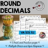 ROUNDING DECIMALS TARGETED PRACTICE  Grade 5 Math SOL 5.1