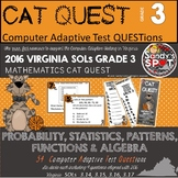 VIRGINIA SOL MATH Grade 3 CAT QUEST BUNDLE Probability, Statistics, Patterns