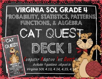 VIRGINIA SOL MATH Grade 4 DECK 1 CAT QUEST Probability,Statistics,Patterns
