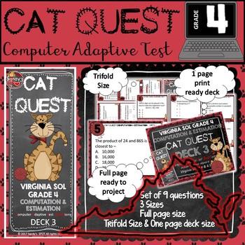 VIRGINIA SOL MATH Grade 4 DECK 3 CAT QUEST Computation and Estimation